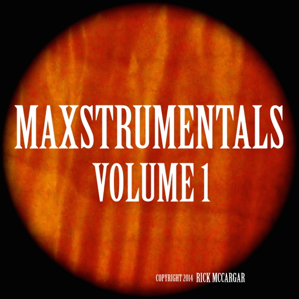 MAXSTRUMENTALS VOLUME 1 cover image
